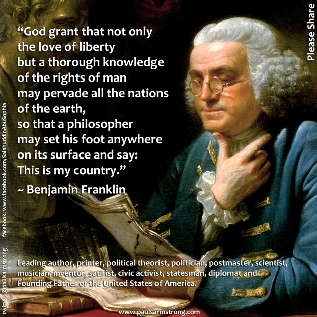 Benjamin Franklin - God grant that not only the love of liberty