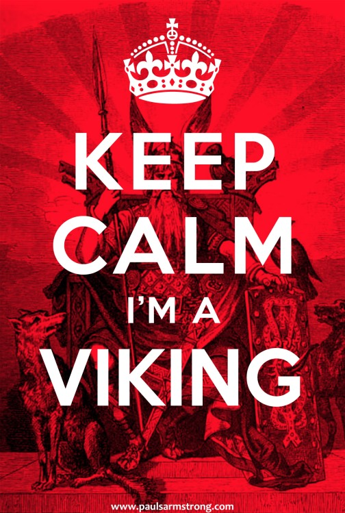 Keep Calm I'm a Viking