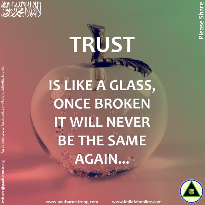 Trust is like a glass
