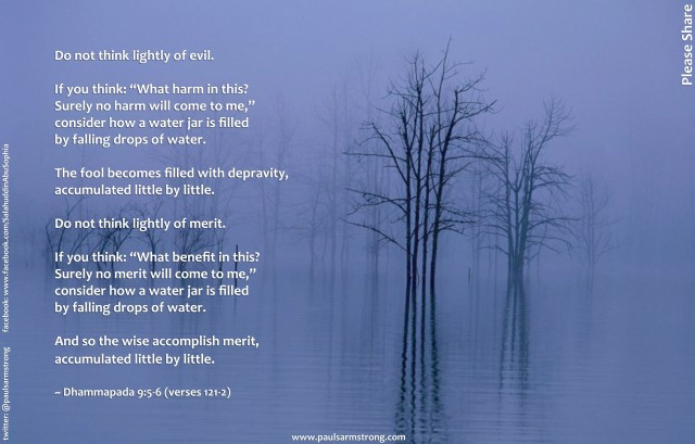 Do not think lightly of evil