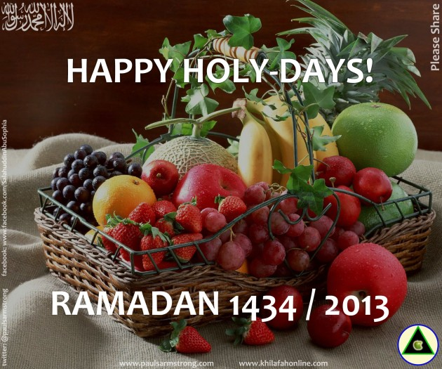 Happy Holy-days - Ramadan 2013