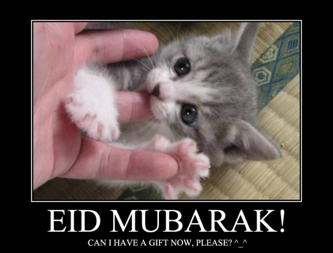 Eid Mubarak! Can I Have a Gift Now?
