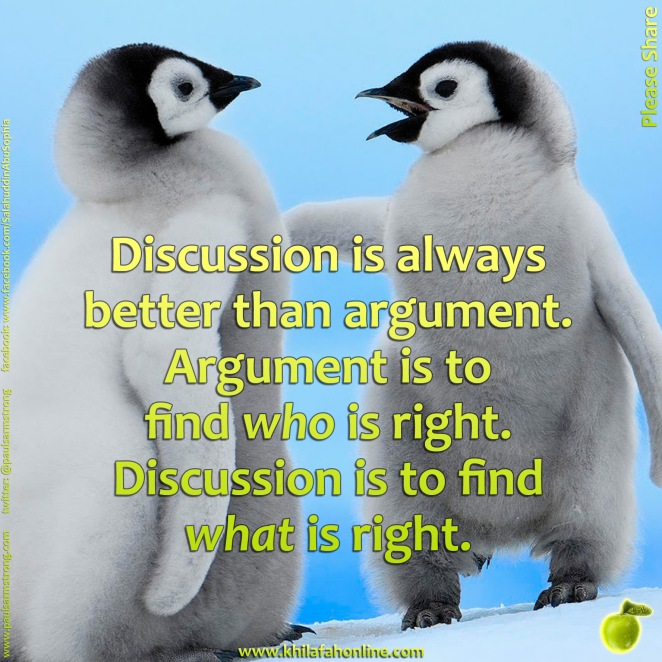 Discussion is always better than argument