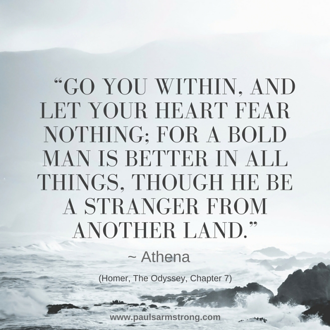 Athena - Go you within, and let your heart fear nothing