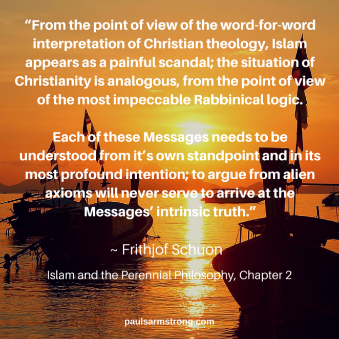 Frithjof Schuon- Understand each Religion from its own Perspective